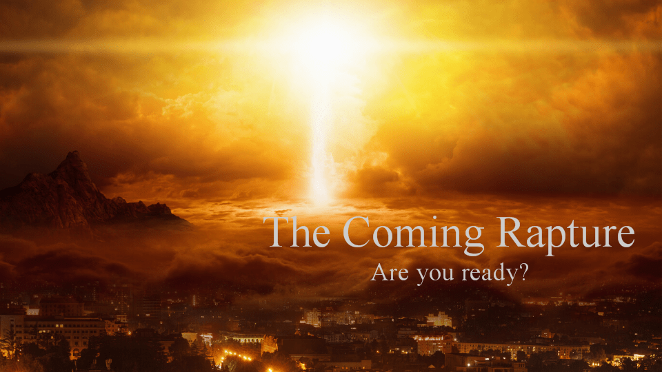 The Coming Rapture